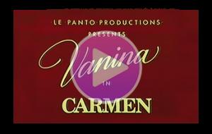 Vidéo Carmen de Vanina Aronica